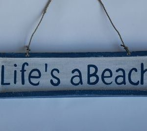 Houten blauw/wit tekstbord Life's a beach
