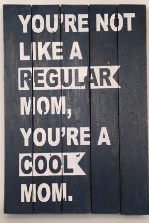 houten handgemaakt tekstbord cool mom