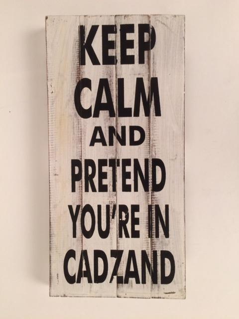 Houten tekstbord Keep calm and pretend you're in Cadzand