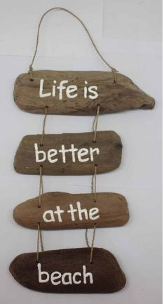 """Driftwoodhanger """"Life is better at the beach"""""""